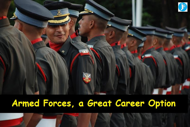 Armed Forces, a Great Career Option