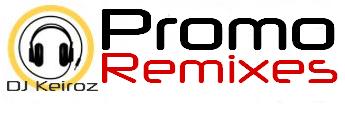 DJ Keiroz ::. Promo Remixes