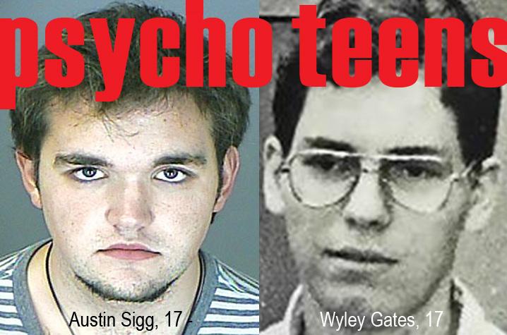 Psycho-teens Austin Sigg & Wyley Gates