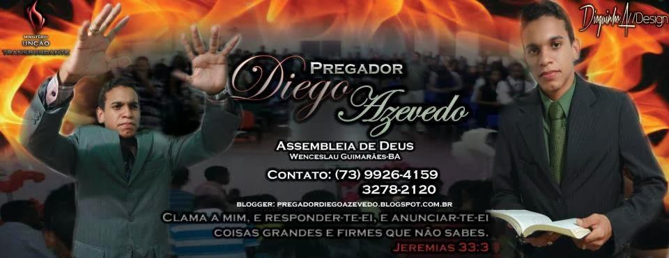 Pregador Diego Azevedo.