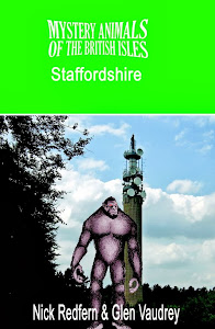 The Mystery Animals of the British Isles: Staffordshire, UK Edition, 2013: