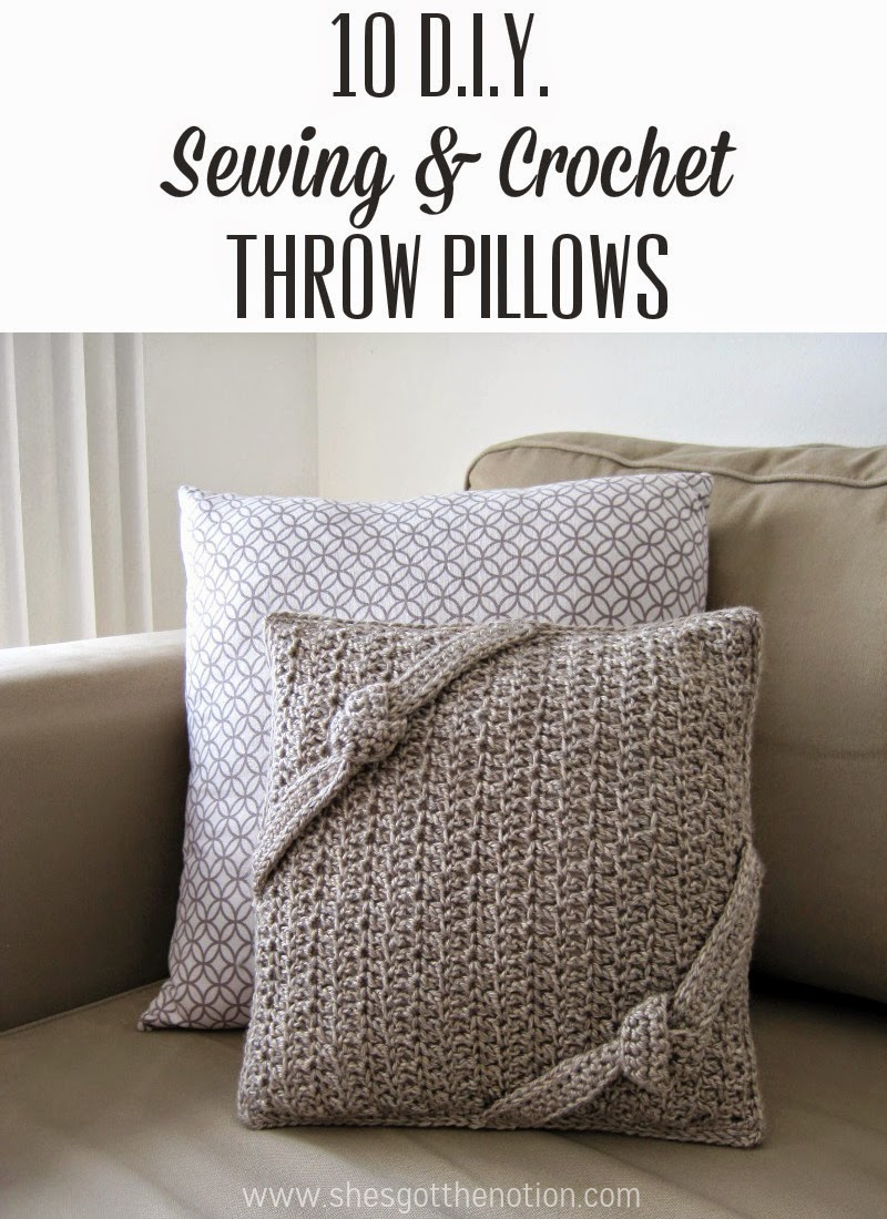 Diy Crochet Throw Pillow : DIY Pillow Tutorials: sewing and crochet She s Got the Notion