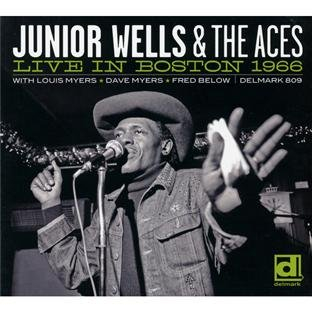 Junior Wells & the Aces' Live In Boston 1966