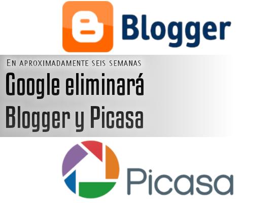 Blogger y Picasa se retiran