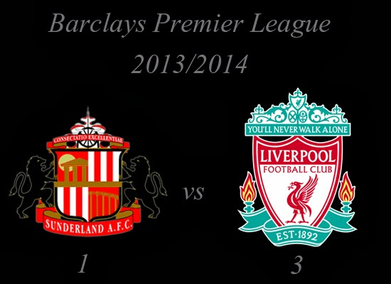Sunderland v Liverpool Barclays Premier League 20132014