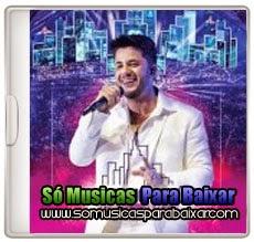 musicas%2Bpara%2Bbaixar CD Cristiano Araújo – In The Cities – Ao Vivo Em Cuiabá (2014)