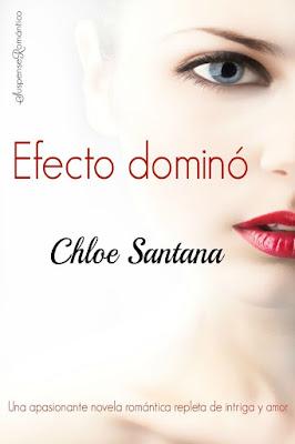 LIBRO - Efecto domino  Chloe Santana (Diciembre 2015)  NOVELA ROMANTICA  Edición papel & digital ebook kindle  Comprar en Amazon España