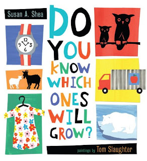 http://www.amazon.com/Know-Which-Ones-Will-Grow/dp/1609050622/ref=sr_1_1?ie=UTF8&qid=1443649744&sr=8-1&keywords=do+you+know+which+one+will+grow