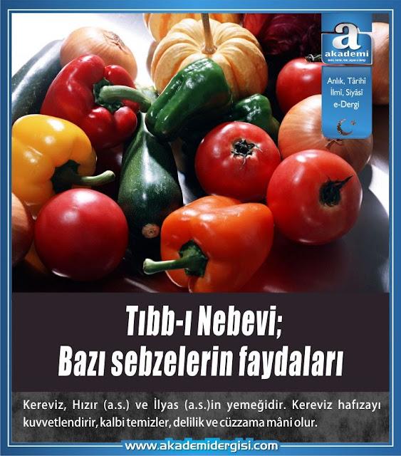 Tıbb-ı Nebevi: Bazı sebzelerin faydaları