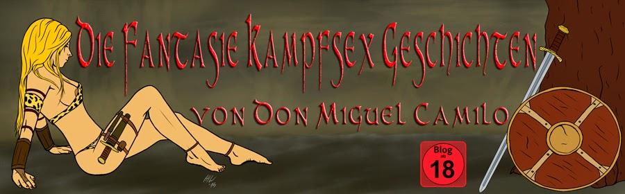 Die Fantasie Kampfsex Geschichten des Don Miguel Camilo