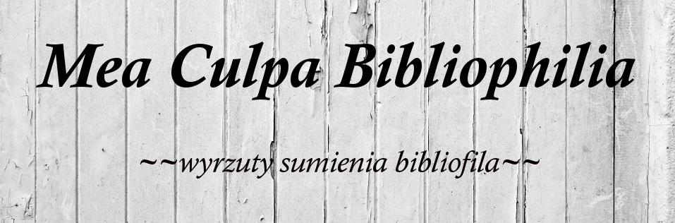 Mea Culpa Bibliophilia