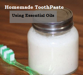 Homemade Toothpaste Using Essential Oils