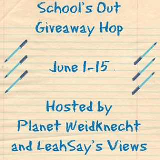 School's Out Giveaway - US 6/1-6/15