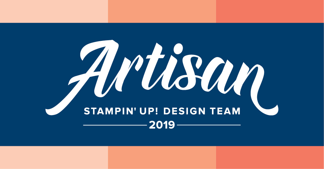 2019 Stampin' Up Artisan Design Team