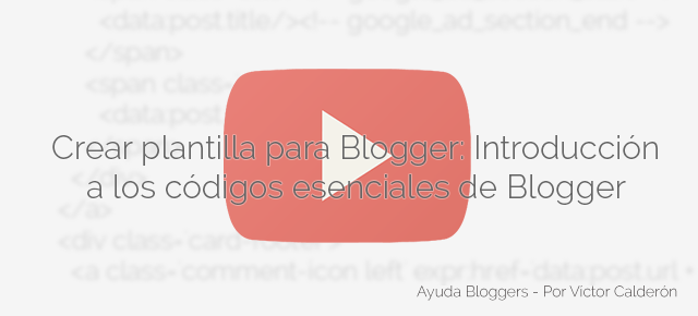 html5 blogger, blogspot, ayudabloggers