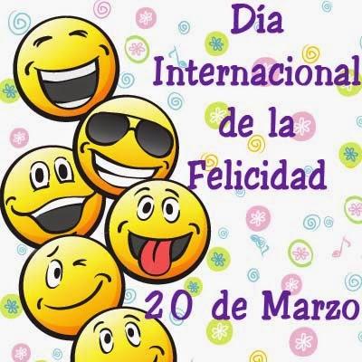 Frases De Feliz Día De La Felicidad: Día Internacional De La Felicidad 20 De Marzo Feliz Día