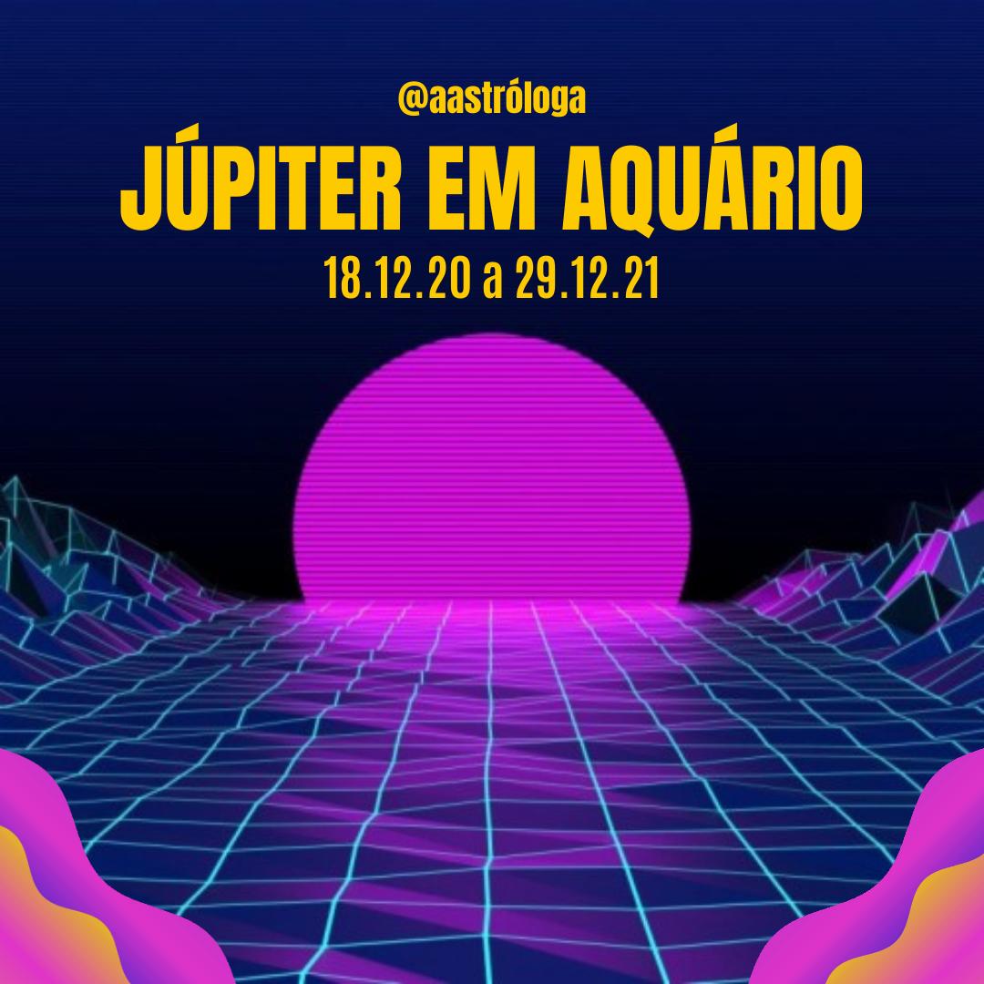 Júpiter em Aquário