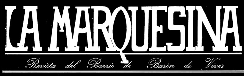 La Marquesina - Revista del Barri - Baro de Viver