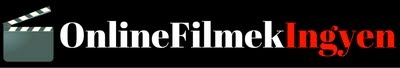 Online Filmek Ingyen