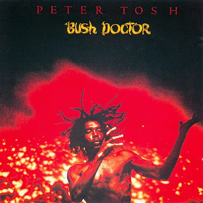 PETER TOSH - Bush Doctor (1978)