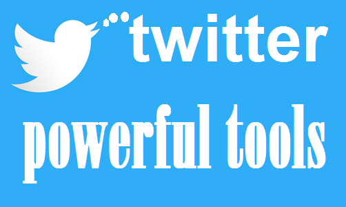 Powerful twitter tools