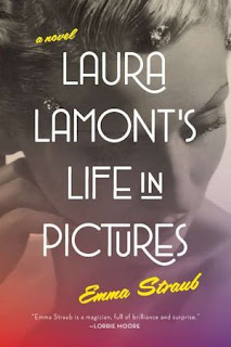 Laura Lamont's Life in Pictures by Emma Straub