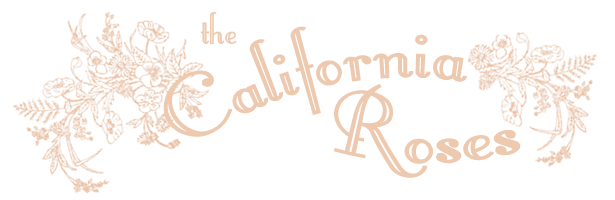 The California Roses