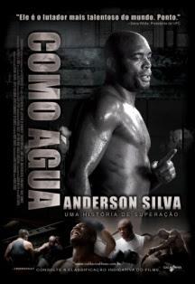 Anderson Silva – Como Água – Legendado