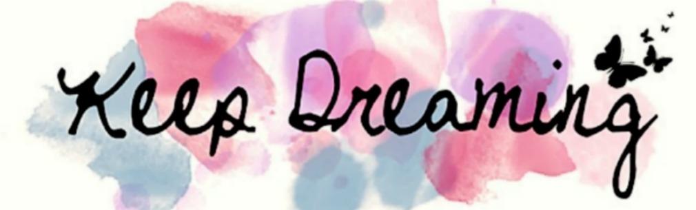 Stay Dreamy