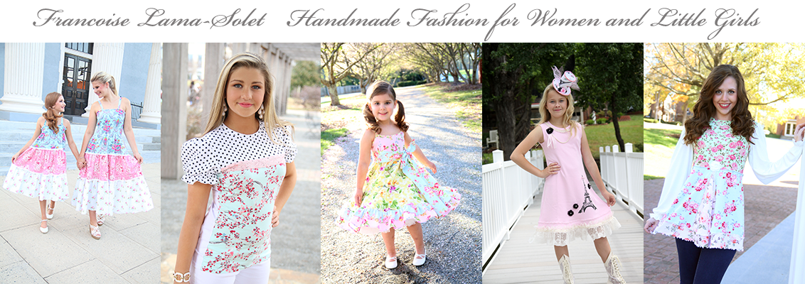 Francoise Lama-Solet Handmade Fashion for Women and Little Girls