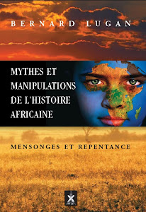 Mythes et manipulations de l&#39;histoire africaine