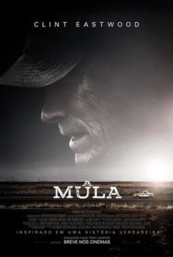 Destaque: A Mula (2018)