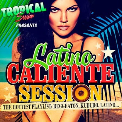Latino Caliente Session 2018 Mp3 320 Kbps