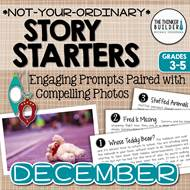 https://www.teacherspayteachers.com/Product/Story-Starters-DECEMBER-Not-Your-Ordinary-Writing-Prompts-2216064