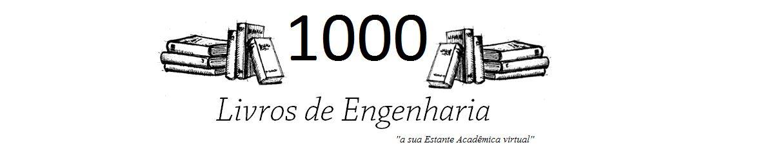 1000 Livros de Engenharia: