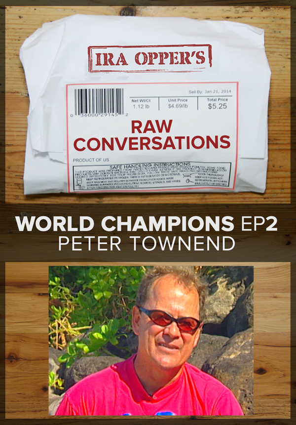 Raw Conversations - World Champions - Episode 2 - Peter Townend (2015)
