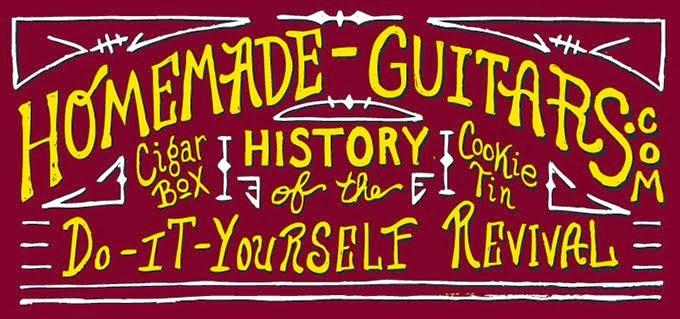Homemade Guitars - Blues History & Cigar Box Guitars