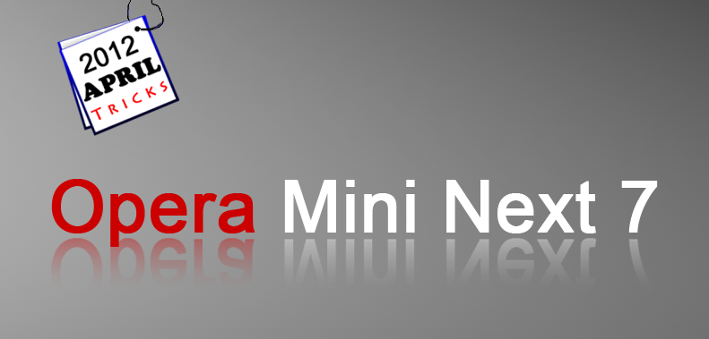 Download Latest Opera Mini Next 7 Handler hack Mod for Airtel 3g and