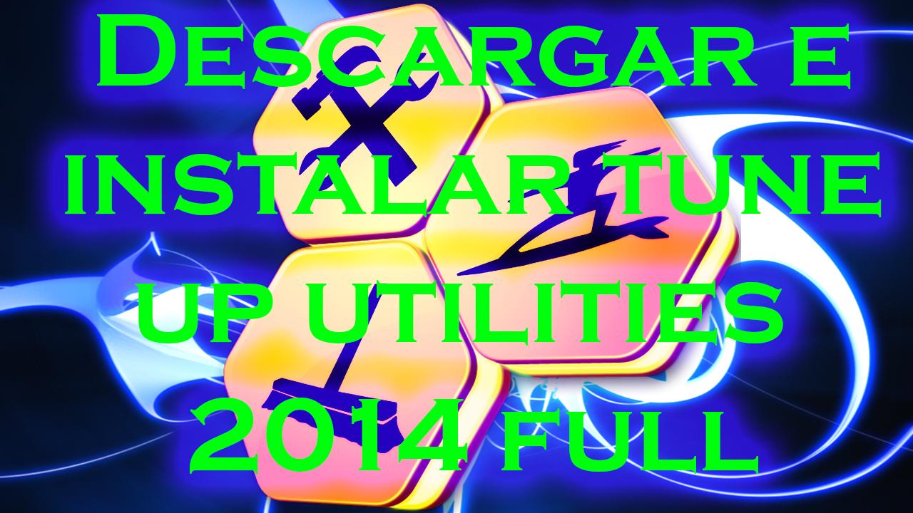 ... este post en el que les traigo el tune up utilities 2014 esta versión