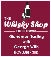 Whisky Shop Dufftown Kilchoman Tasting
