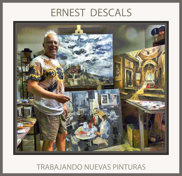 ERNEST DESCALS-PINTOR-PINTURA-PINTANDO-NUEVAS PINTURAS-OBRAS-GRAN FORMATO-