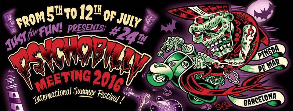 PSYCHOBILLY MEETING Pineda de Mar 2016