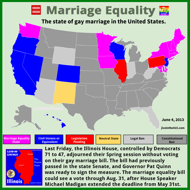 The state of gay marriage in the US, including Illinois, as of June 4, 2013. by jiveinthe415.com