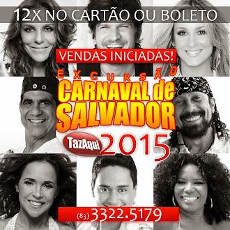 EXCURSÃO CARNAVAL DE SALVADOR 2015