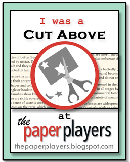 A Cut Above at Paper Players