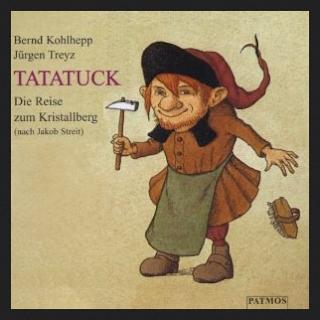 Tatatuck die Reise zum Kristallberg