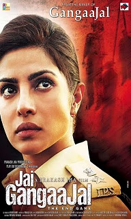 Jai Gangaajal Hindi Movie Official Theatrical Posters 2016.jpg