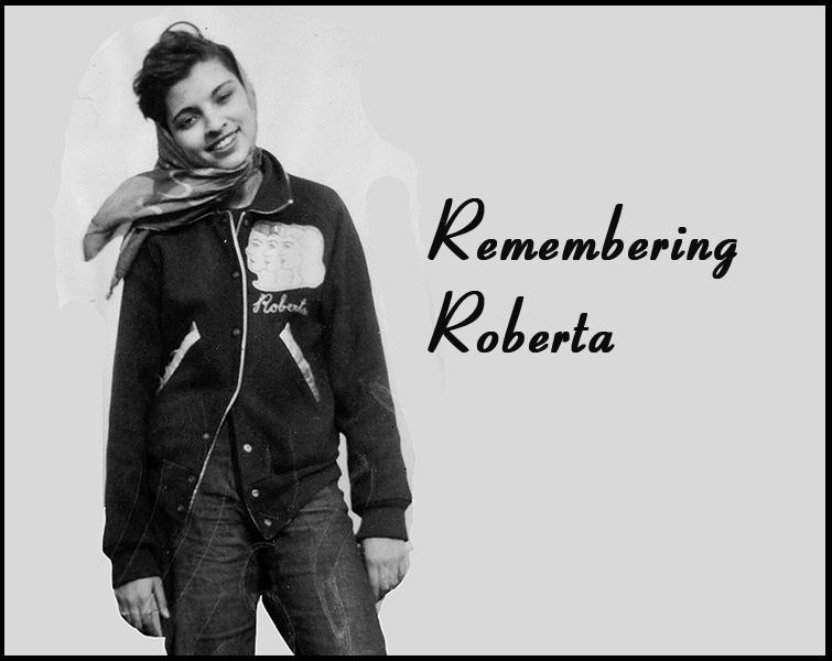 Remembering Roberta