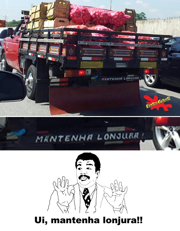 meme ui, caminhão, lonjura, mantenha distancia,  eeeita coisa