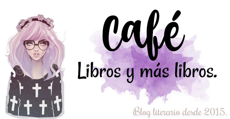 Café, Libros y más Libros